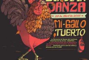"""""""Mi gallo tuerto"""" se baila en el Día Internacional de la Danza"""